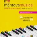 MantovaMusica. Tradizione e innovazione per la ripartenza in sicurezza della stagione concertistica ...